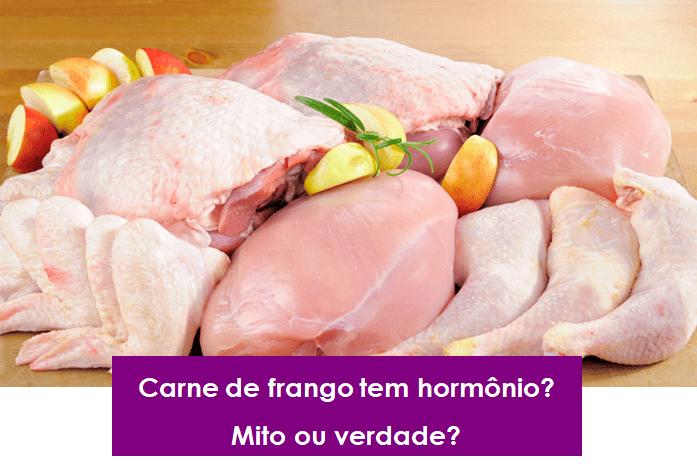 Carne de frango tem hormônio?